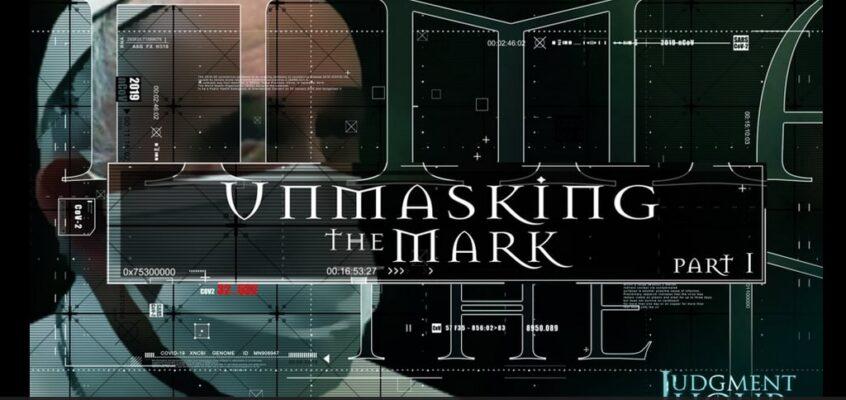 UNMASKING THE MARK – Part 1
